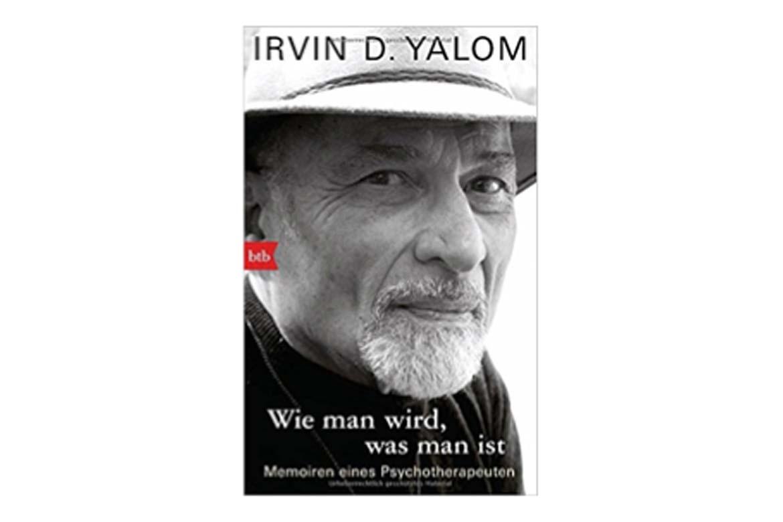 Buchtipp: Irvin D. Yalom - Wie man wird, was man ist